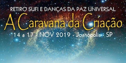 A Caravana da Criação - Retiro Sufi e Danças da Paz Universal