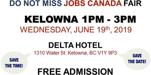 FREE: Kelowna Job Fair – June 19th, 2019
