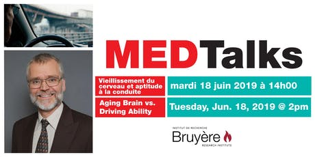 MEDTalks: Aging Brain vs. Driving Ability tickets