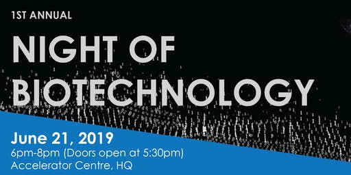 A Night of Biotechnology
