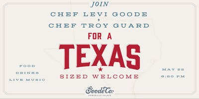A Texas Sized Welcome featuring Levi Goode and Troy Guard
