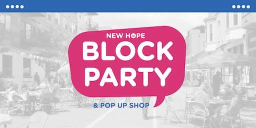 New Hope Block Party & Pop Up Shop