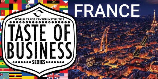 Taste of Business Featuring France