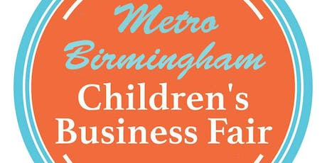 Metro Birmingham Children's Business Fair tickets