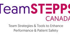TeamSTEPPS Canada Fundamentals Course (Health PEI only)