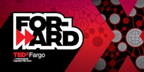 TEDxFargo 2019: Forward tickets