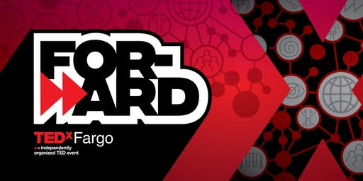 TEDxFargo 2019: Forward