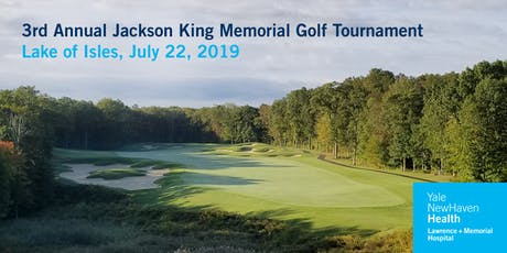 L+M Hospital 3rd Annual Jackson King Memorial Golf Tournament tickets