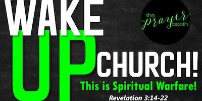 Wake Up Church: Prayer Shut-in, 9PM - 12AM - Oakland - May