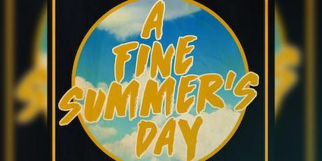 A Fine Summer's Day tickets