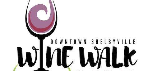 2019  Shelbyville Wine Walk tickets