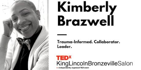 TEDxKingLincolnBronzevilleSalon: Kimberly Brazwell  tickets