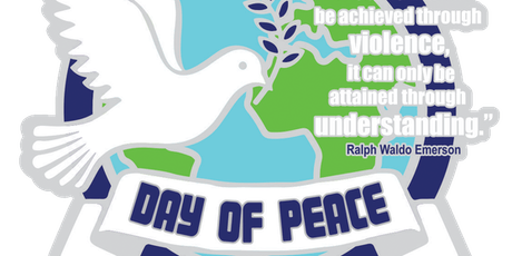 2019 Day of Peace 1 Mile, 5K, 10K, 13.1, 26.2 -Indianaoplis tickets