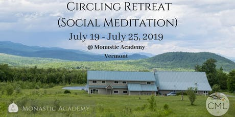 Circling (Social Meditation) Retreat - July 19 - 25, 2019 tickets