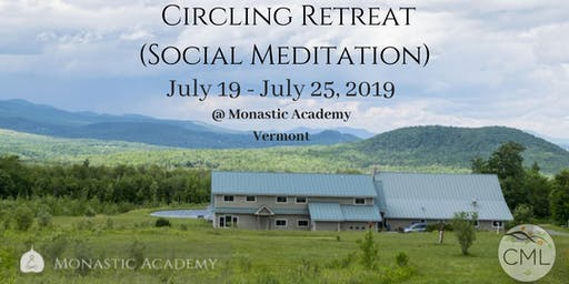 Circling (Social Meditation) Retreat - July 19 - 25, 2019