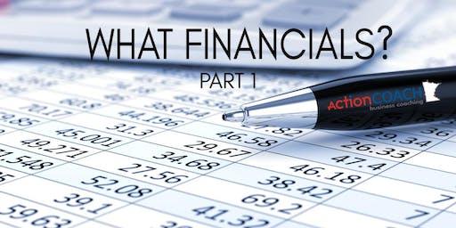 COR Class - PART 1 - What Financials?  Understanding Your Numbers
