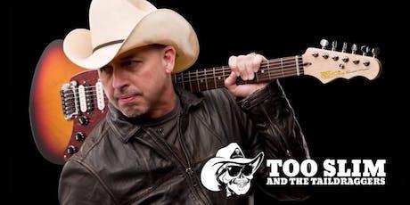 Too Slim & the Taildraggers (BM Café) tickets