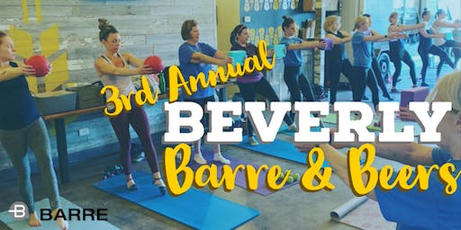 3rd Annual Beverly Barre & Beers