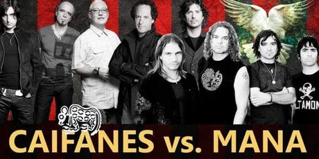 Caifanes and Mana. Live tribute bands and dance party tickets