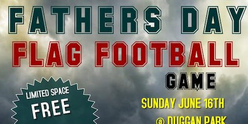 FATHERS DAY FLAG FOOTBALL