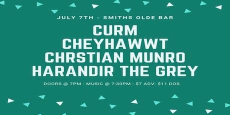 CheyHawwt / CURM / Harandir The Grey / Christian Munro tickets