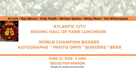 Atlantic City Boxing Hall of Fame Private Luncheon tickets