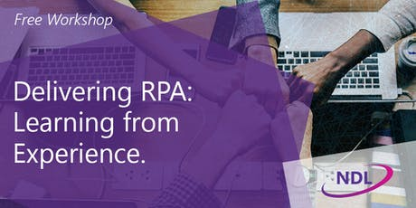 Delivering RPA: Learning from experience - Milton Keynes  tickets