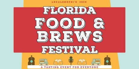Florida Food & Brews Festival 2020 tickets