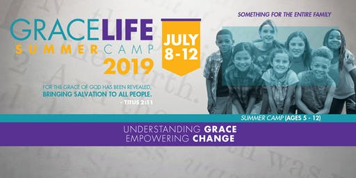 GraceLife 2019 Summer Camp - College Park, GA
