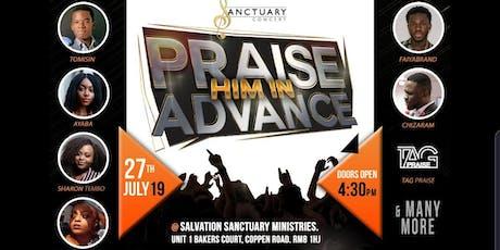 Sanctuary concert - Praise Him In Advance tickets