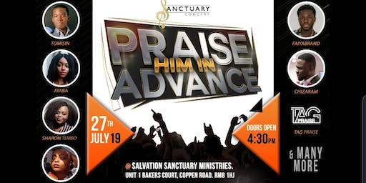 Sanctuary concert - Praise Him In Advance