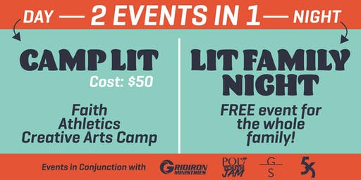 CAMP LIT Hosted by Gridiron Ministries
