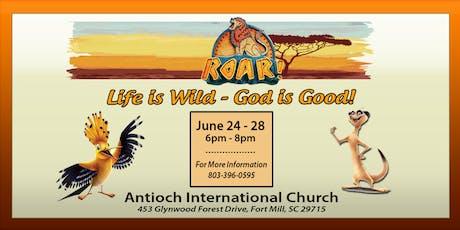 VBS 2019 - Roar! Life is Wild, God is Good! tickets
