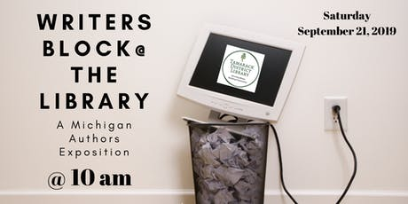 Writers Block - A Michigan Author Exposition and Book Fair tickets