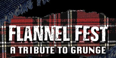 Flannel Fest: A Tribute to Grunge