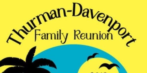 Thurman-Davenport Family Reunion 2019