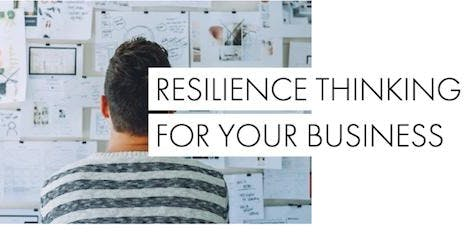Workshop: Resilience Thinking for Your Business
