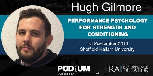"Hugh Gilmore: ""Performance Psychology for Strength and Conditioning"""