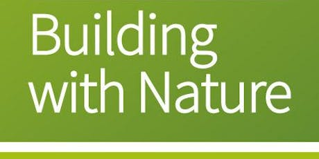 Building with Nature Approved Assessor Training: 3-4 July 2019, Birmingham tickets