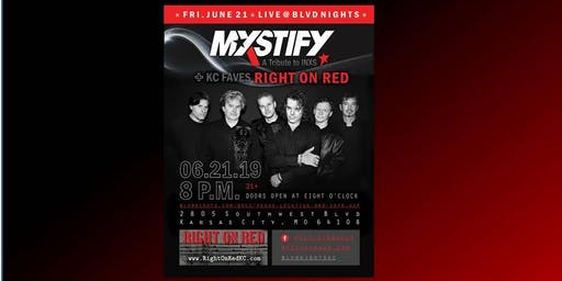 Mystify - INXS Tribute Show w/ Right On Red at BLVD Nights KC