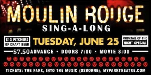 Moulin Rouge Sing-A-Long