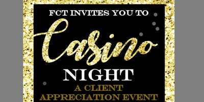 FCT Casino Night Client Appreciation