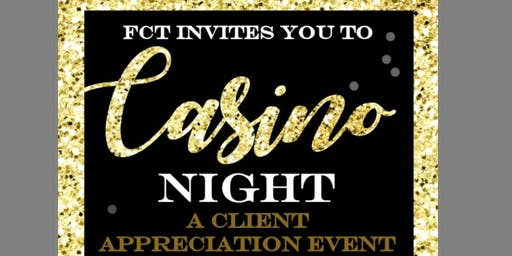 FCT Casino Night Client Appreciation