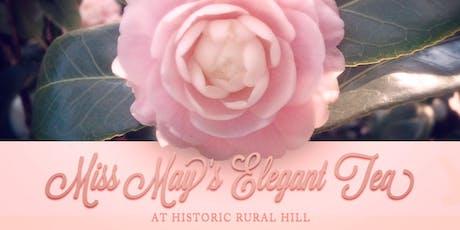 Miss May's Elegant Tea tickets