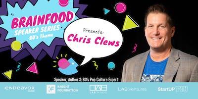 Brainfood Speaker Series Featuring Chris Clews