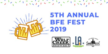 5th Annual BFE Brewfest tickets