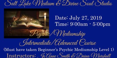 PSYCHIC/MEDIUMSHIP INTERMEDIATE/ADVANCED COURSE WITH JO'ANNE SMITH & DAINA MARSHALL