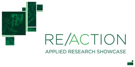 RE/ACTION Applied Research Showcase - August 2019 billets