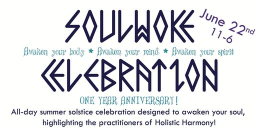 SoulWoke Celebration - Awaken Your Body, Mind and Soul