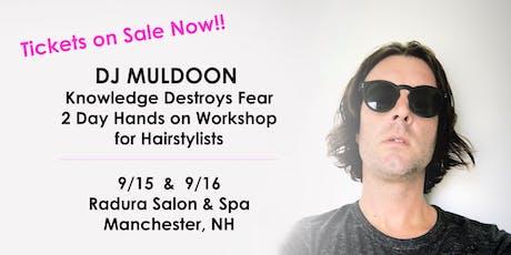 DJ Muldoon : Knowledge Destroys Fear  tickets